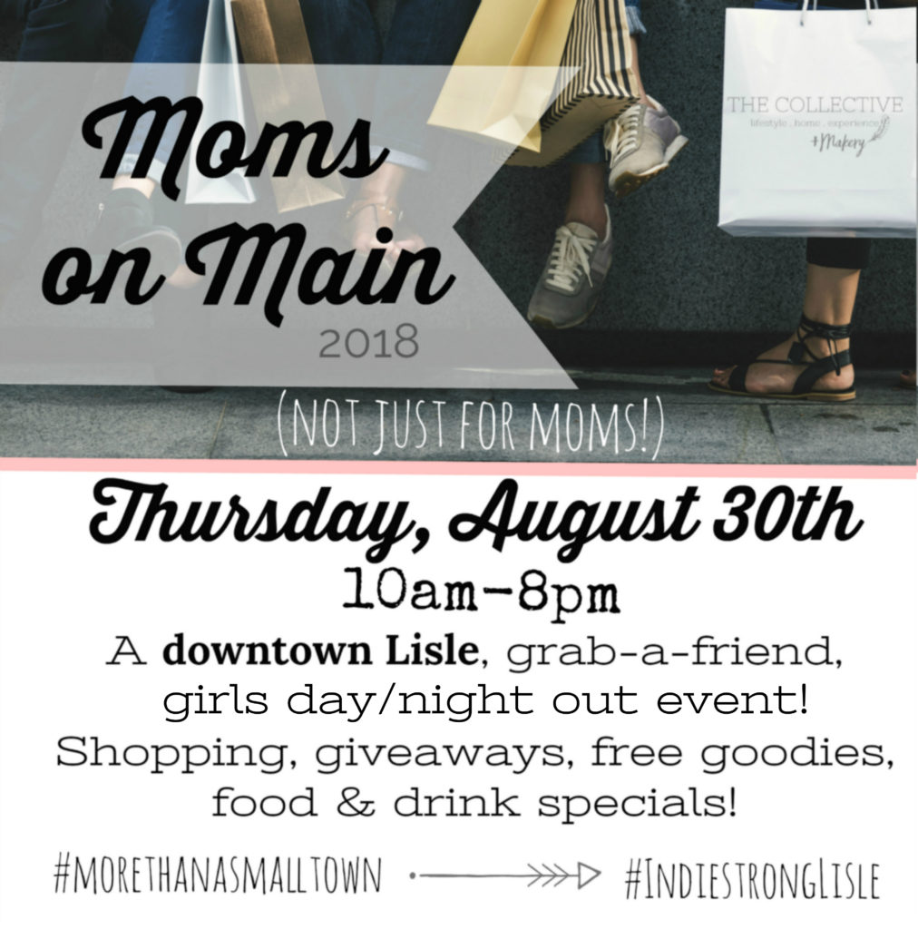 Moms on Main 2018 Downtown Lisle , a girl's day out and night out event