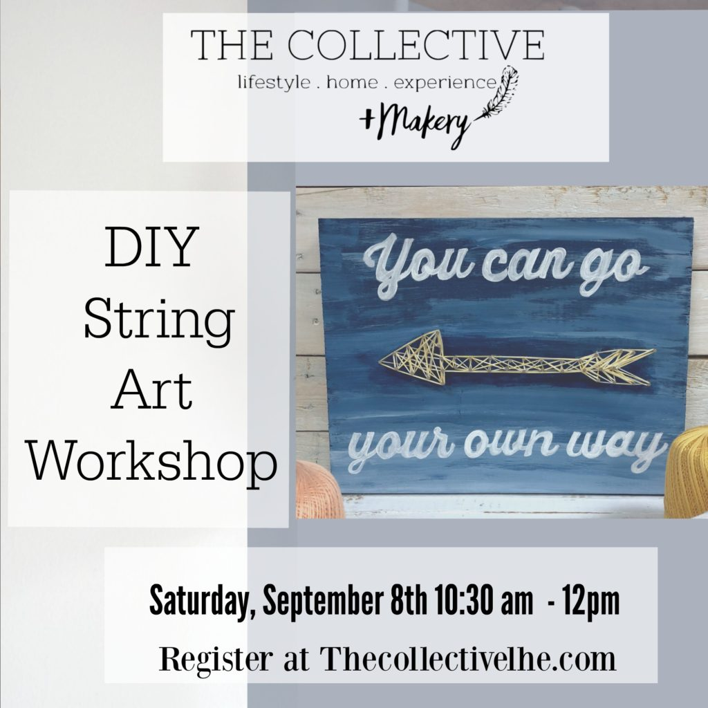 DIY String Art Workshop at The Collective lhe + Makery in Lisle