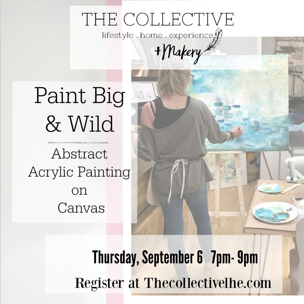 Paint and Wild Acrylic Painting Workshop at The Collective lhe + Makery in Lisle