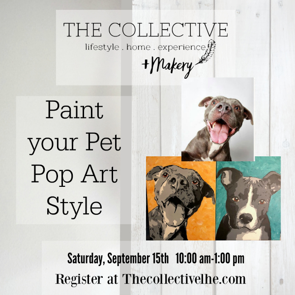 Paint your pet pop art style at The Collective lhe + Makery in Lisle, IL