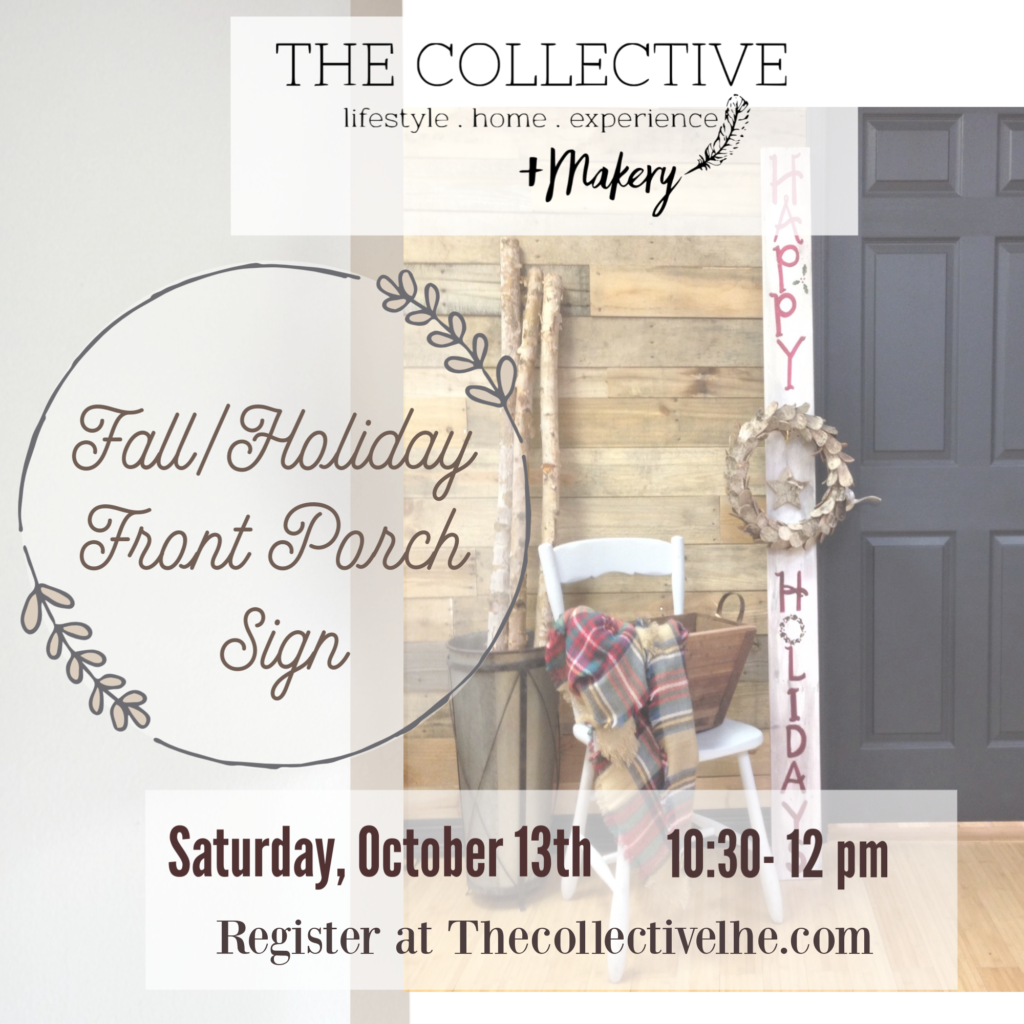 October Fall Holiday Porch Sign at The Collective lhe + Makery in Lisle, IL
