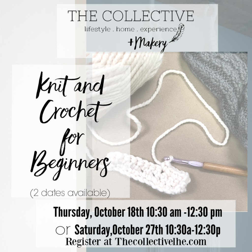 Knit and Crochet for Beginners at The Collective lhe + Makery