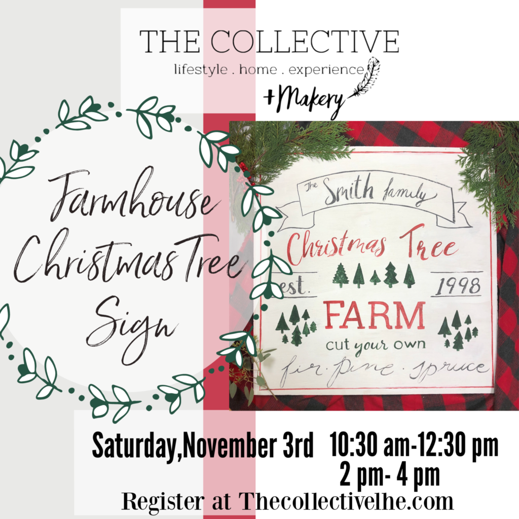 Farmhouse Christmas Tree Sign Workshop at The Collective lhe + Makery in Lisle, IL