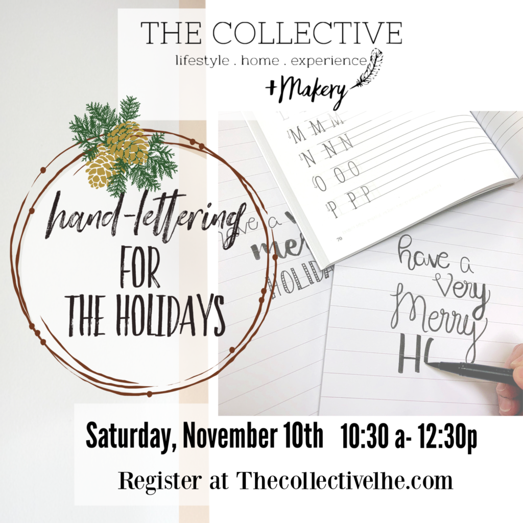 Handlettering for the Holidays at The Collective lhe + Makery in Lisle, IL