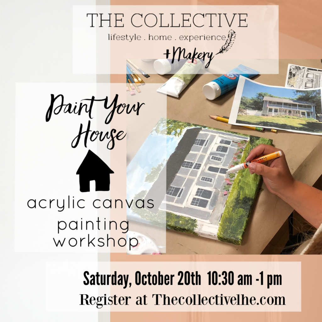 Paint Your House Acrylic Canvas Painting Workshop at The Collective lhe + Makery