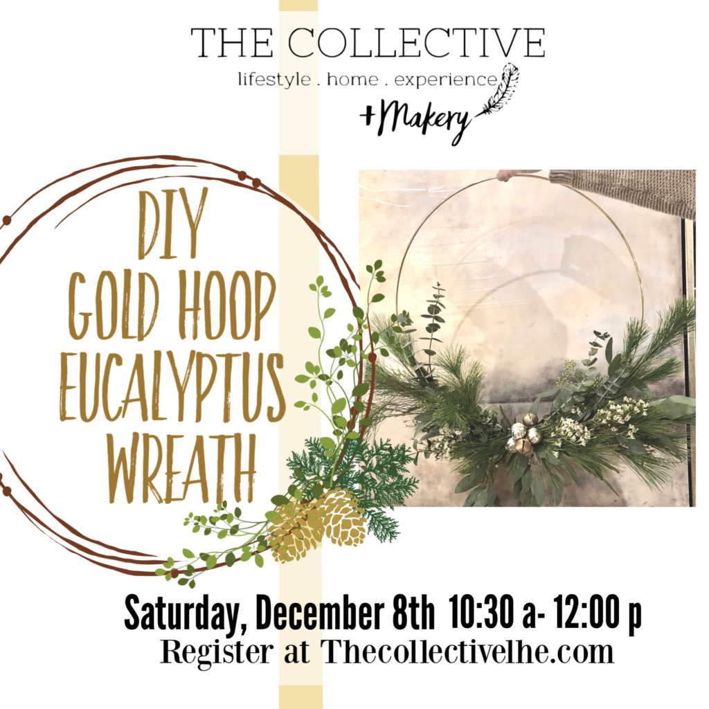 DIY Gold Hoop Eucalyptus Wreath at The Collective lhe + Makery in Lisle, IL