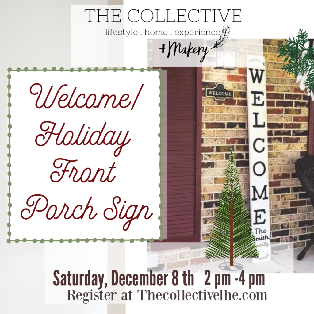 Paint a Holiday/Welcome porch sign at The Collective lhe +Makery in Lisle,IL
