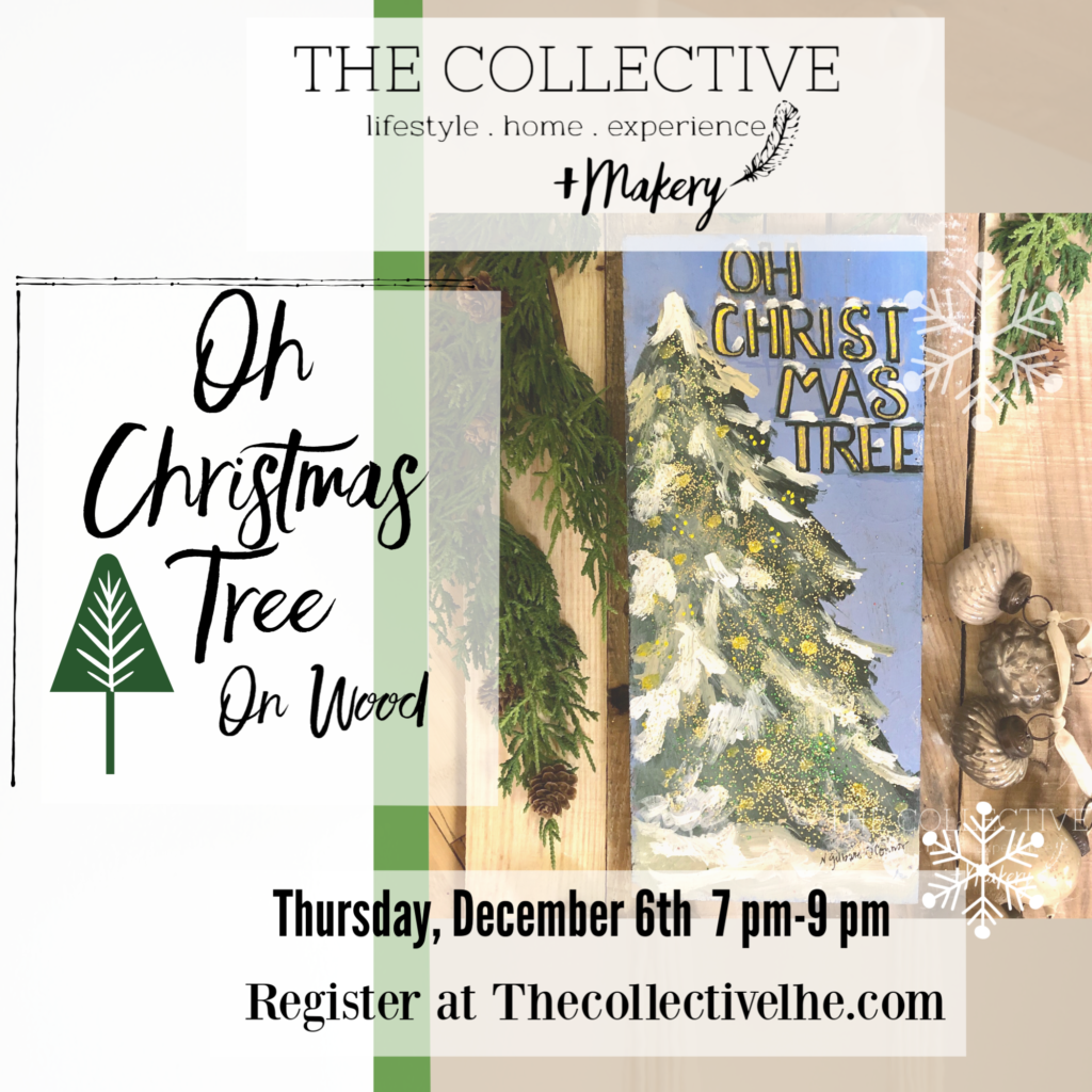 Oh Christmas tree wood art at The Collective lhe + Makery