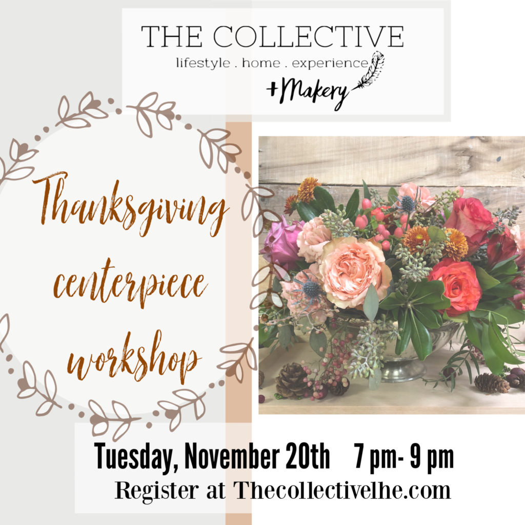 Thanksgiving centerpiece workshop at The Collective lhe +Makery in Lisle, IL