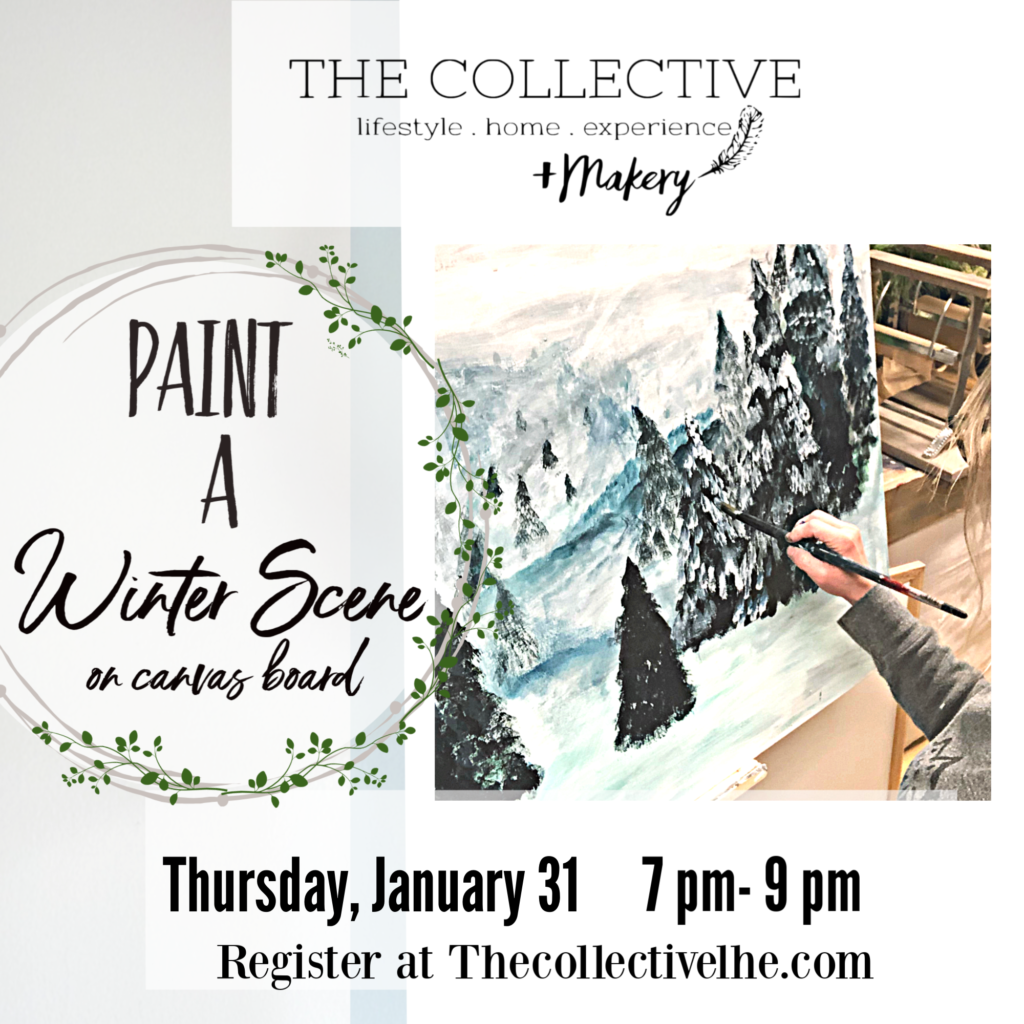 Paint a Winter Scene on Canvas Board at The Collective lhe + Makery