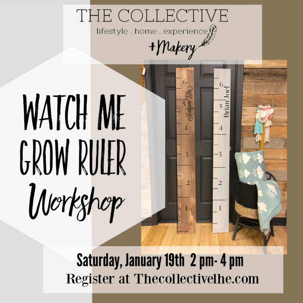 Watch me grow ruler workshop The Collective lhe + Makery in Lisle, IL