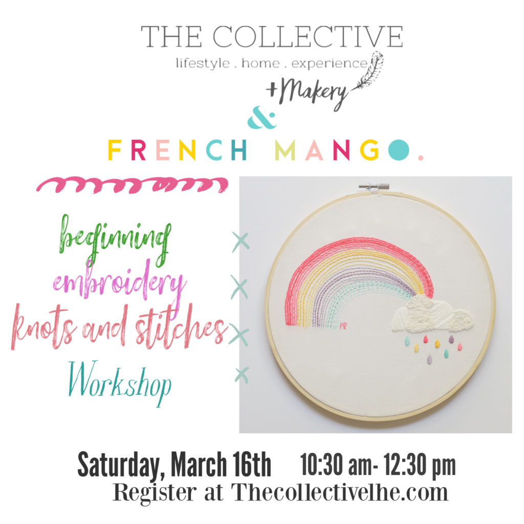 French Mango Beginning Embroidery Workshop at The Collective lhe + Makery