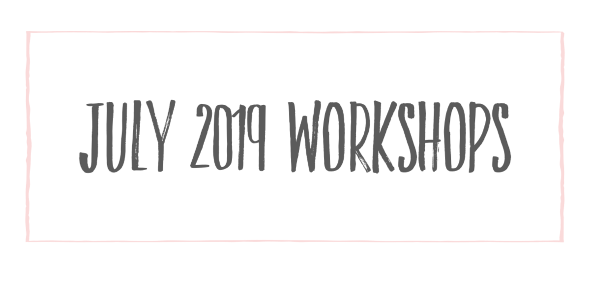July 2019 Workshops at The Collec;tive lhe + Makery