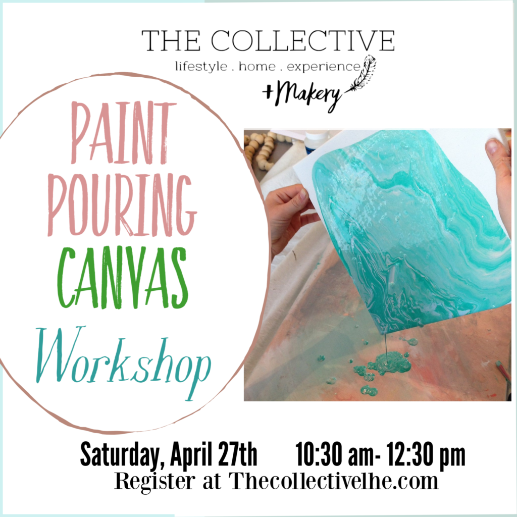 Paint Pouring Canvas Workshop at The Collecive lhe Makery in Lisle, IL