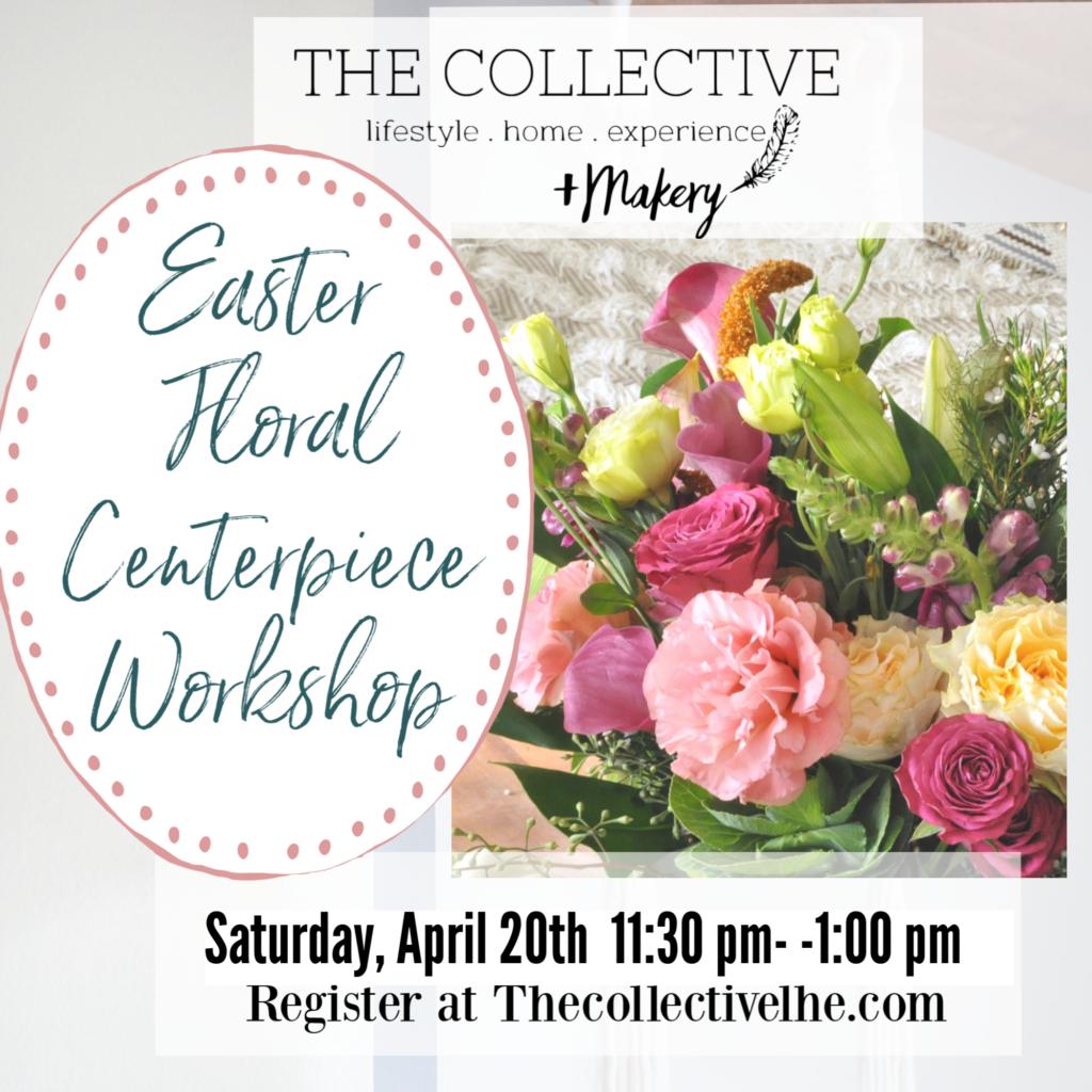 Easter Centerpiece workshop