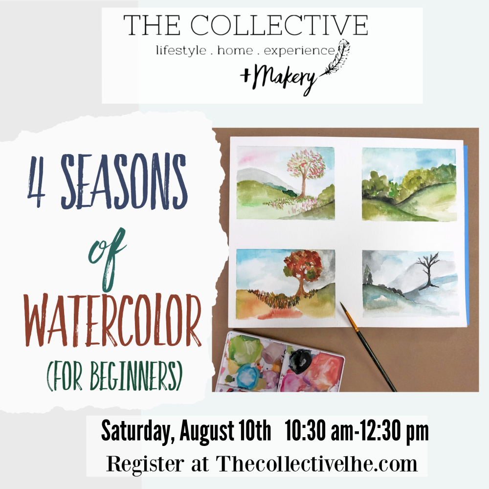 Four seasons of watercolors for beginners at The Collective lhe +Makery