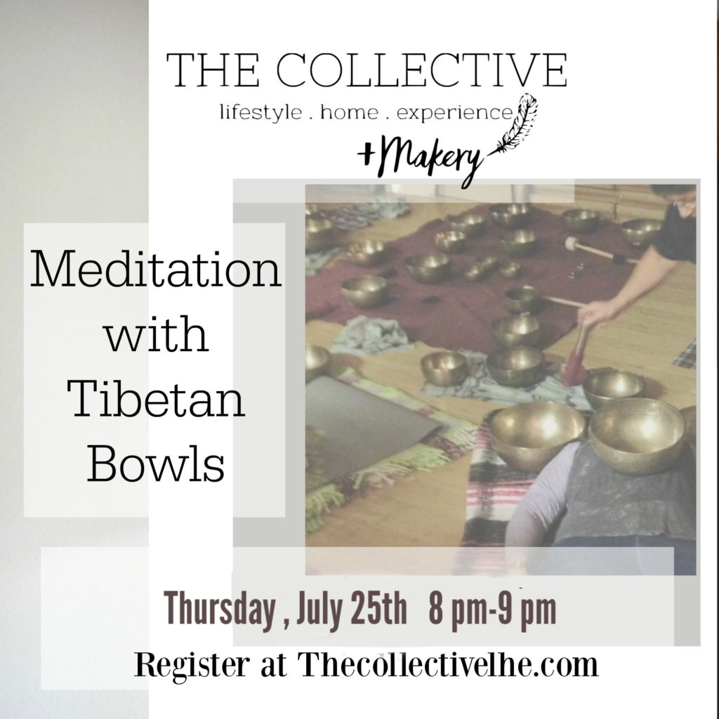 Meditation with Tibetan Bowls at The Collecctive lhe  Makery in LIisle, IL