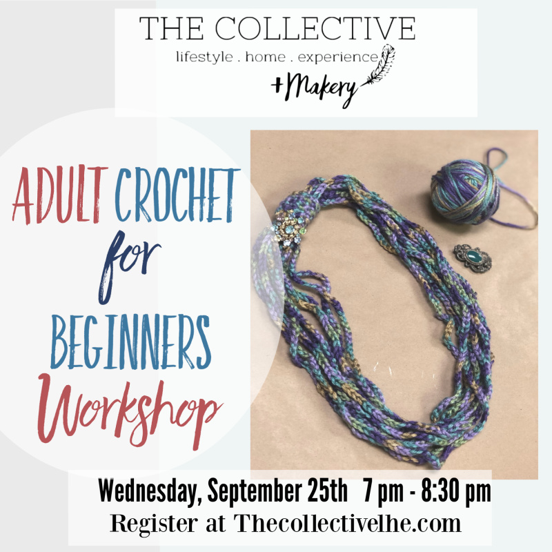 Adult Crochet for Beginners at The Collective lhe + Makery