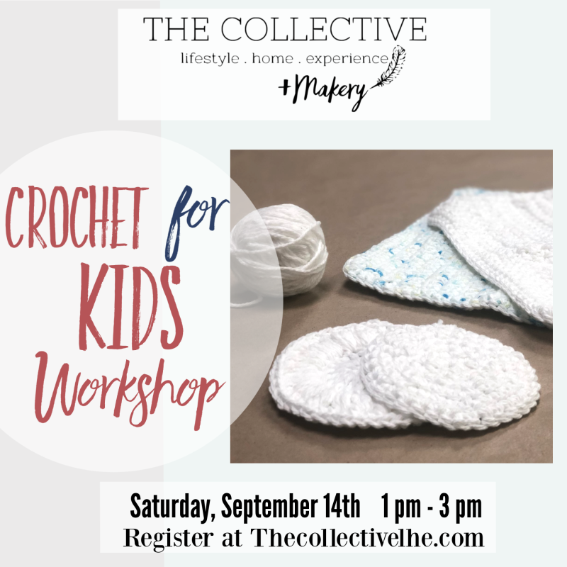 Crochet for KIds at The Collective lhe + Makery