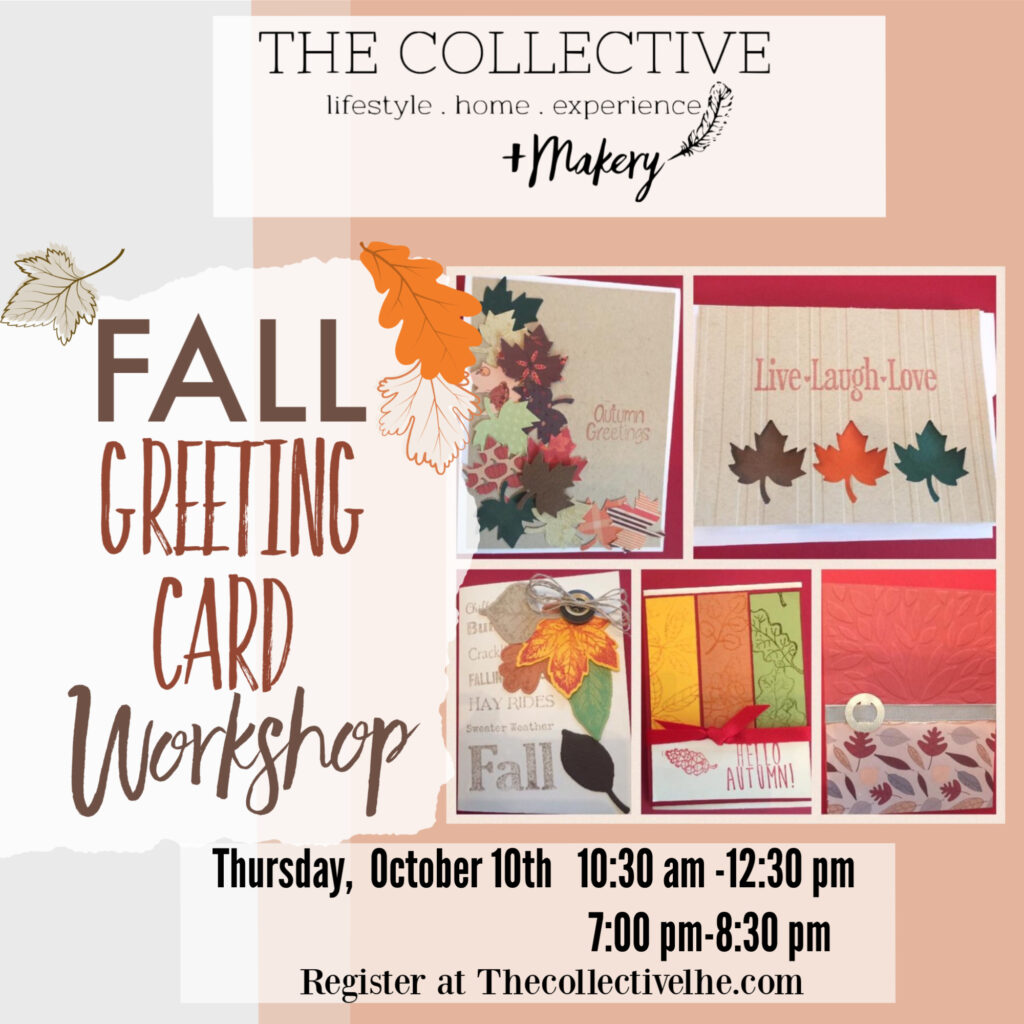 Fall card making The Collective lhe + Makery Lisle IL