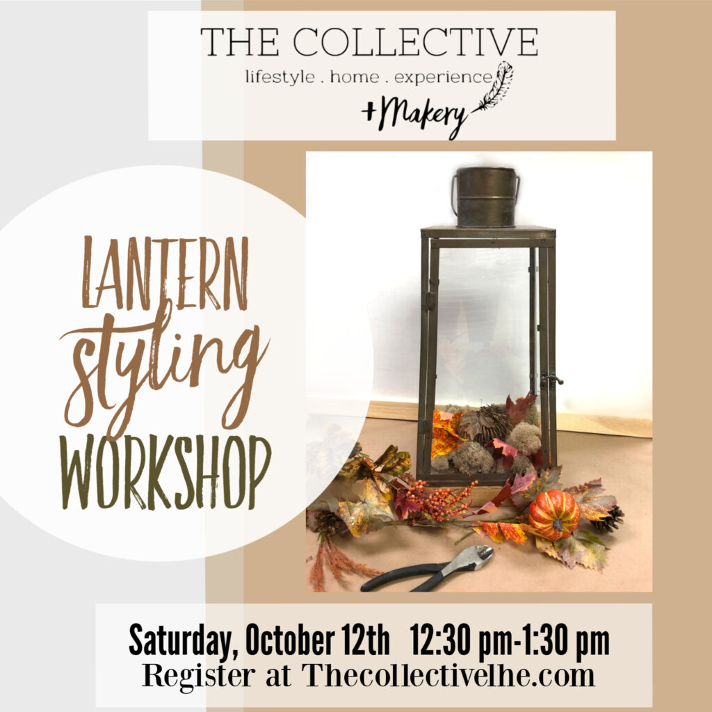 Lantern Styling Workshop at The Collective lhe +Makery