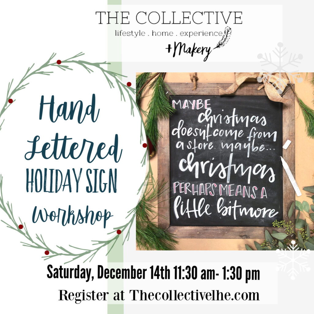 Hand lettered holiday sign at The Collective lhe Makery