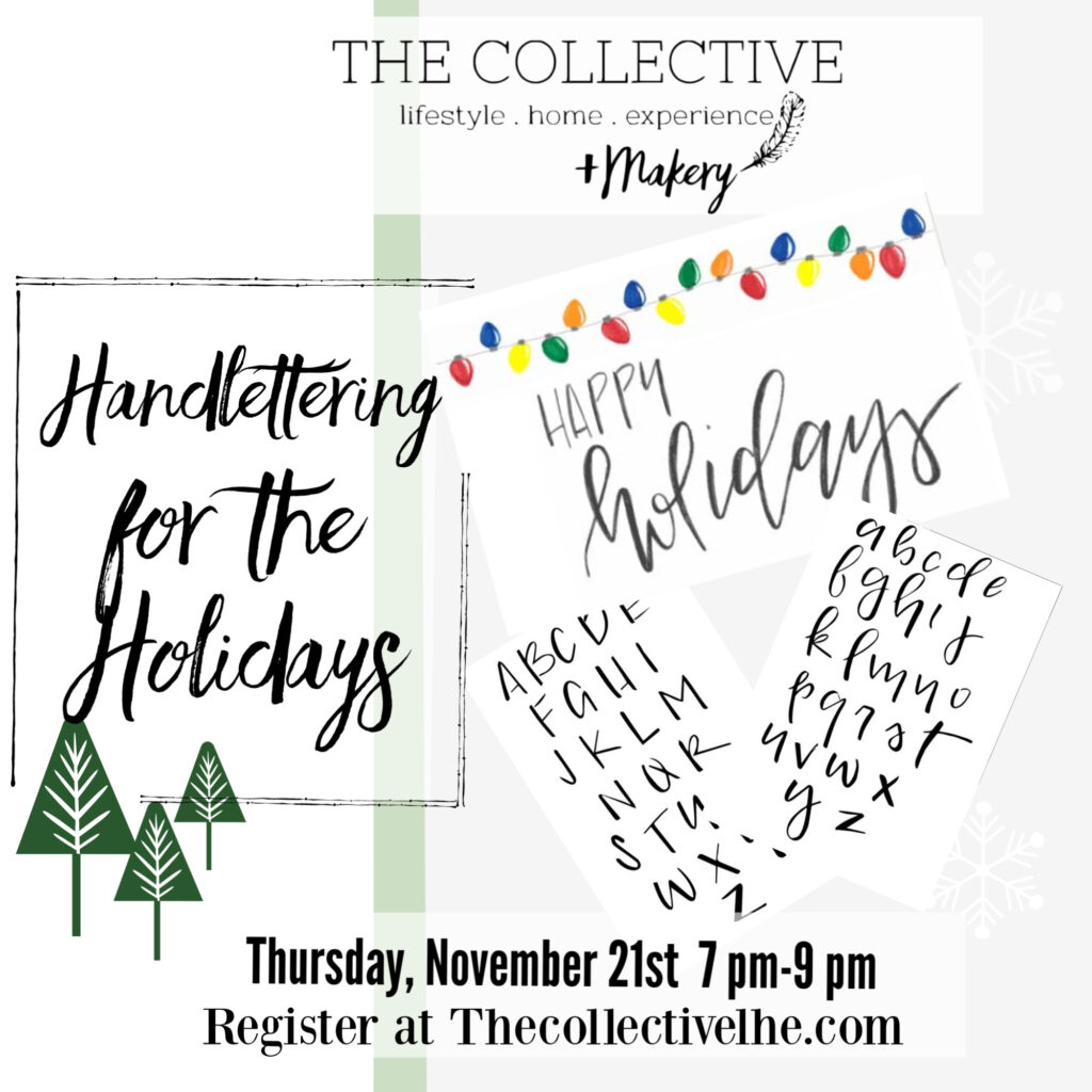 Handlettering workshop for the holidays at The Collective lhe + Makery in Lisle, IL