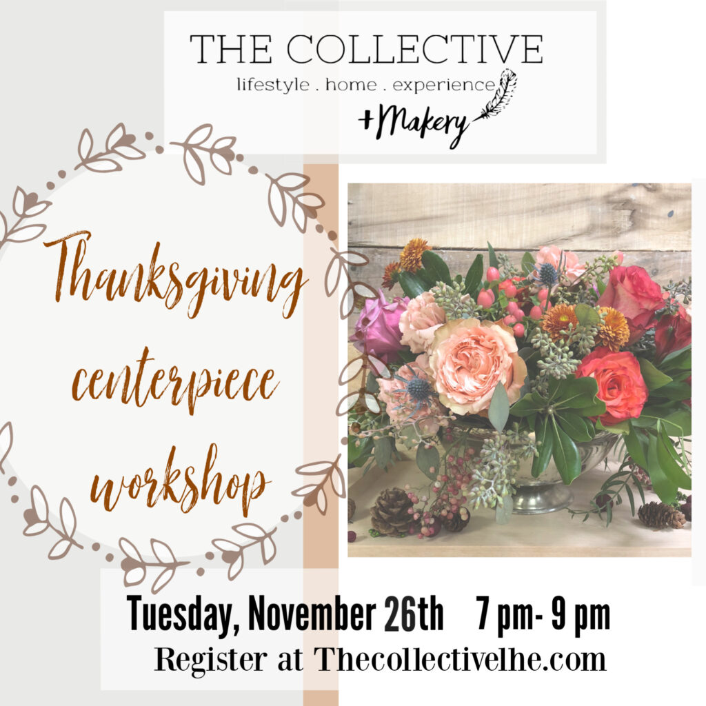 Thanksgiving Cnterpiece Workshop at The Collectuive lhe + Makery in Lisle, IL