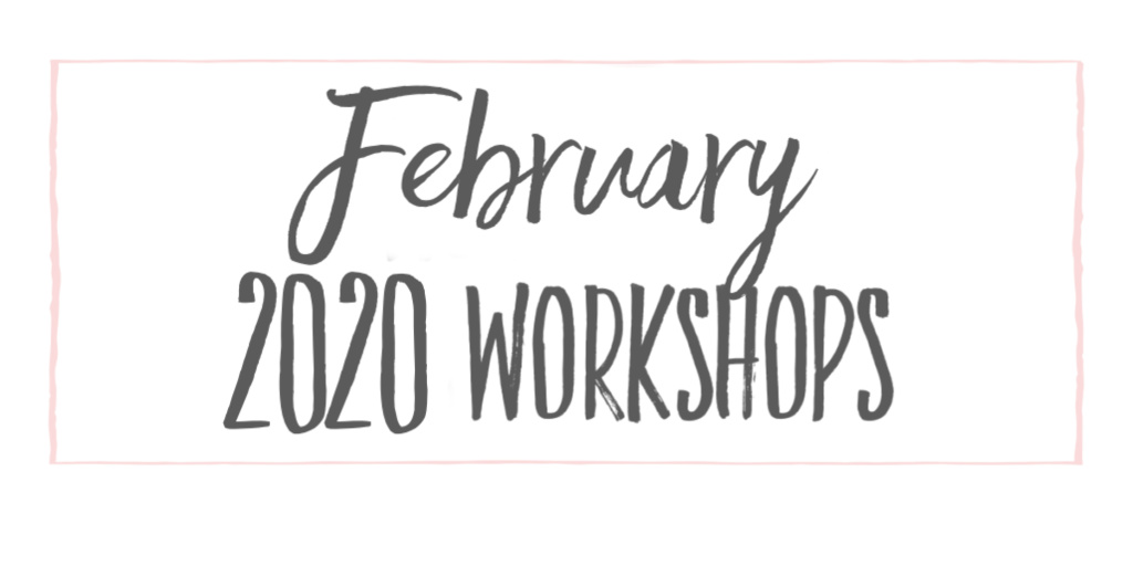 Februrary 2020 workshops