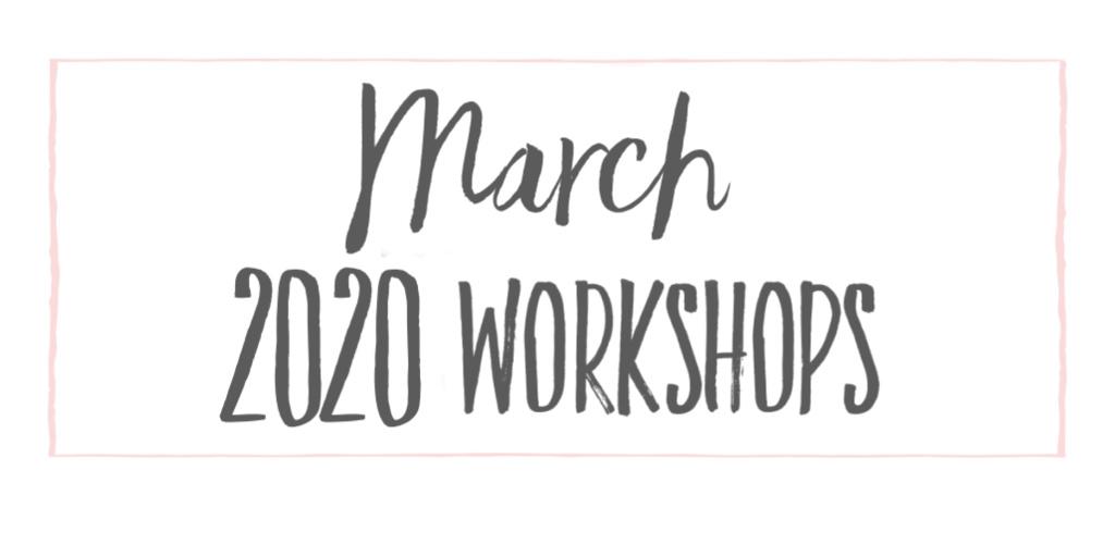 March 2020 workshops