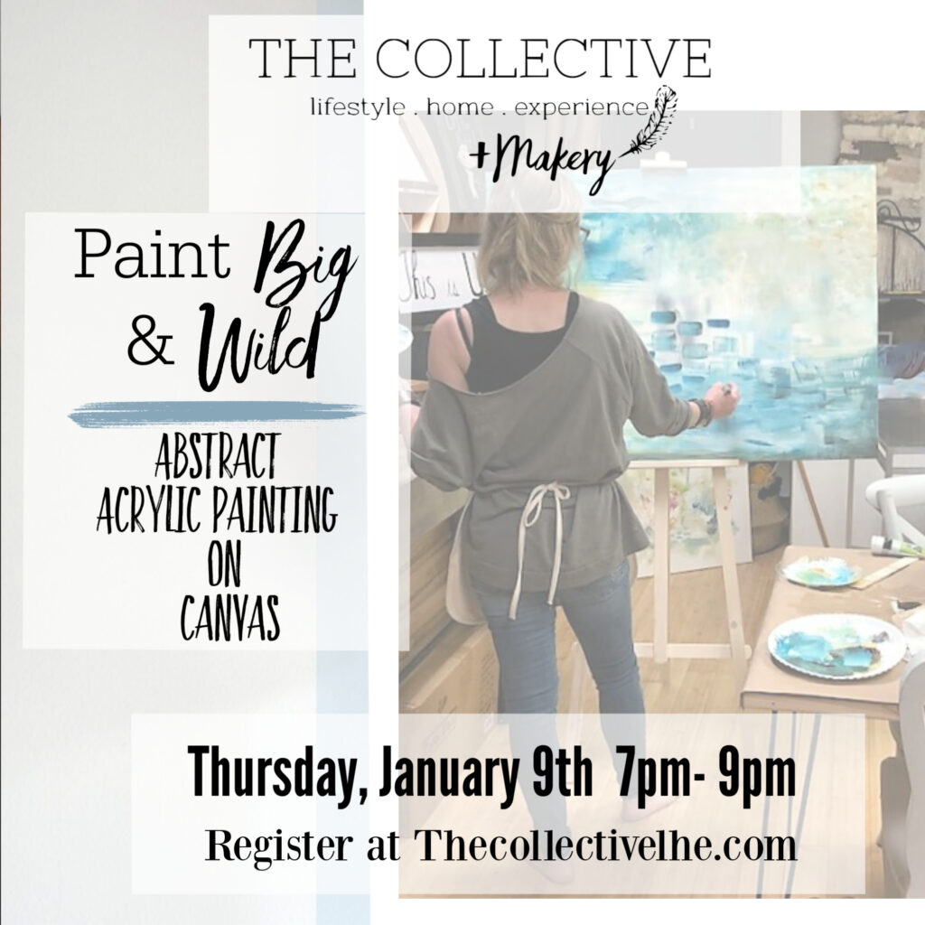 Paint big and wild abstract painting workshop at The Collective lhe Makery in Lisle, IL
