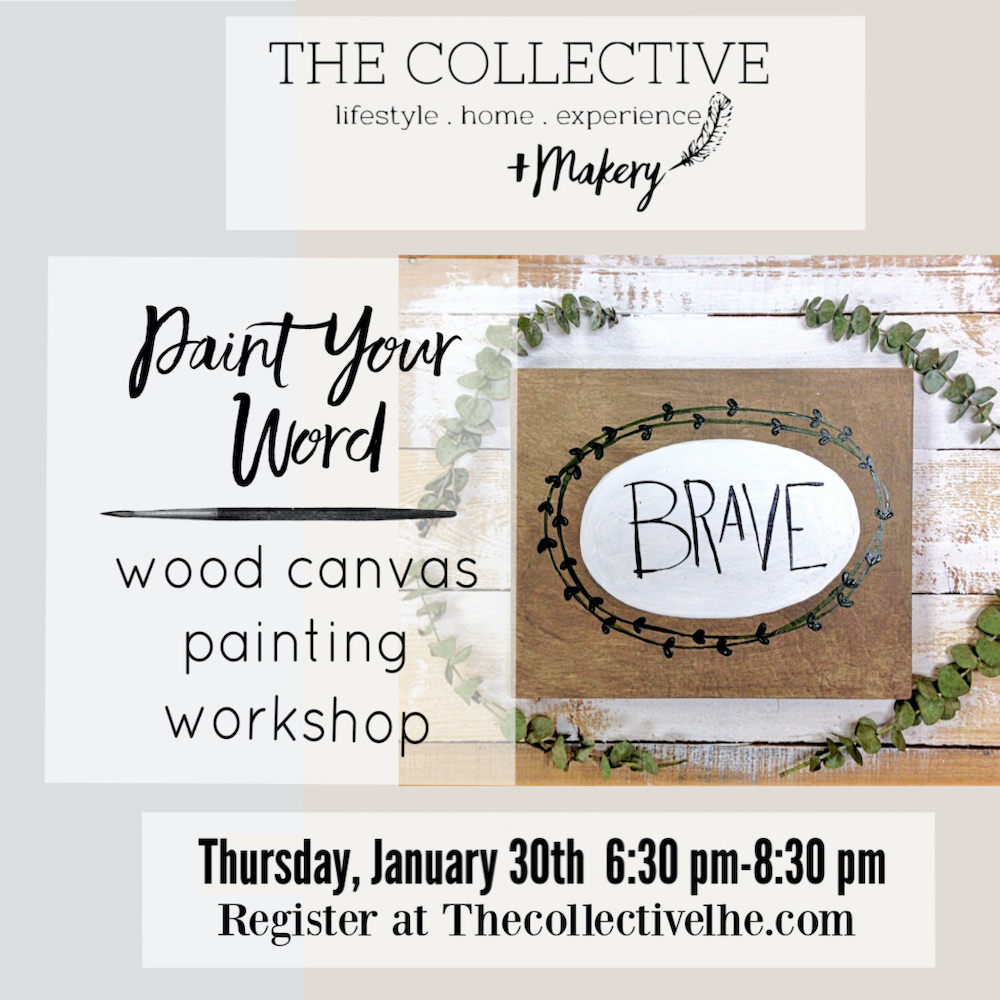 Paint your word workshop at The Collective lhe Makery in Lisle, IL