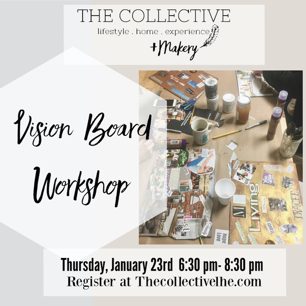 2020 Vision Board Workshop at The Collective lhe +Makery in Lisle, IL