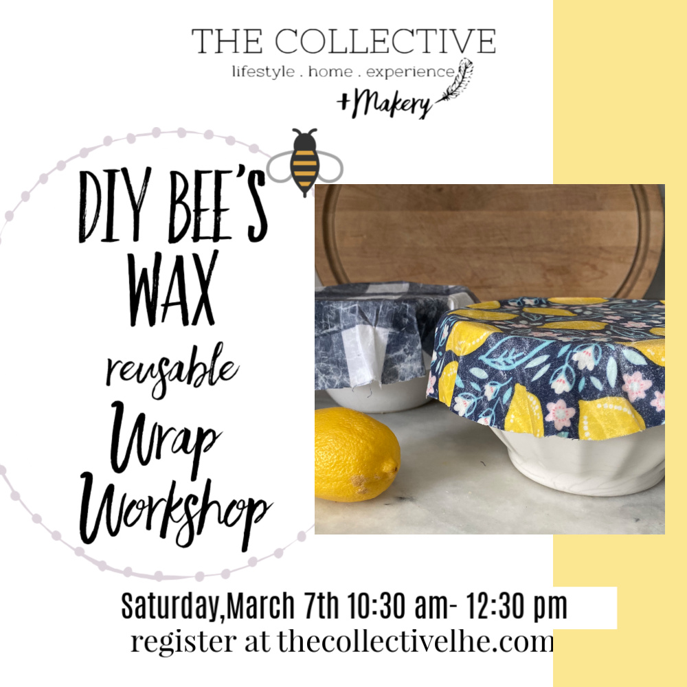 DIY Bee's Wax wrap at The Collective lhe Makery Lisle,IL