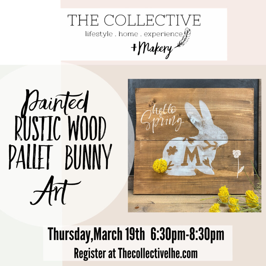 Rustic wood pallet bunny sign at The Collective lhe + Makery in Lisle IL